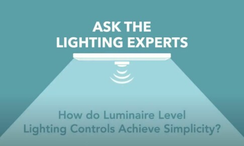 Ask the Expert - Luminaire Level Lighting Controls with Shaun Darragh