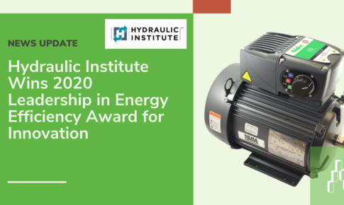 News Update:  Hydraulic Institute Wins 2020 Leadership in Energy Efficiency Award for Innovation